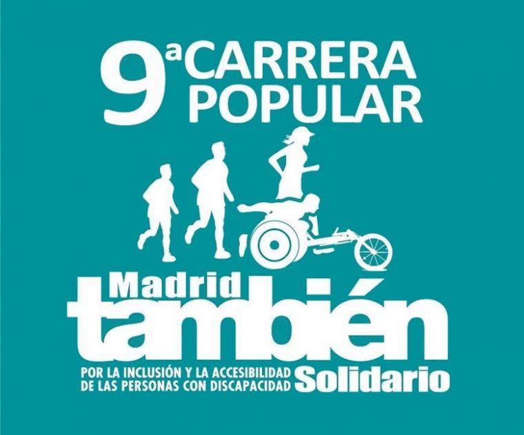 9ª Carrera Popular Madrid También Solidario.