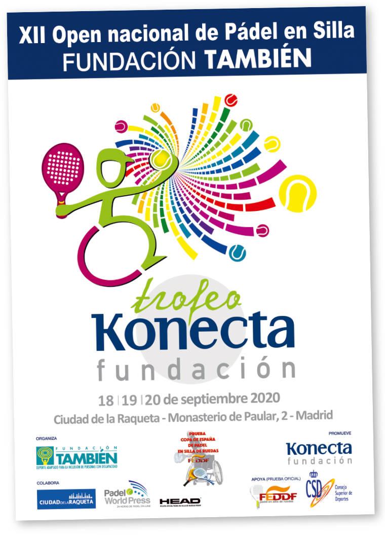 Cartel oficial del XII Open Nacional de pádel en silla Trofeo Fundación Konecta - Fundación También, 18 a 20 de septiembre de 2020.