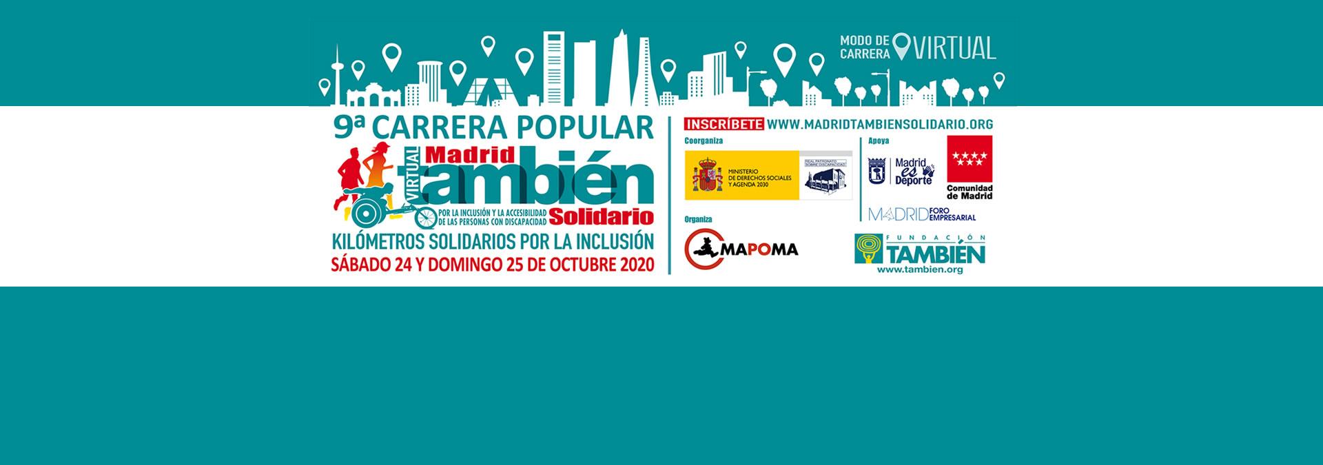 Inscríbete en la 9ª Carrera Popular Madrid También Solidario en edición virtual. 24 y 25 de octubre 2020