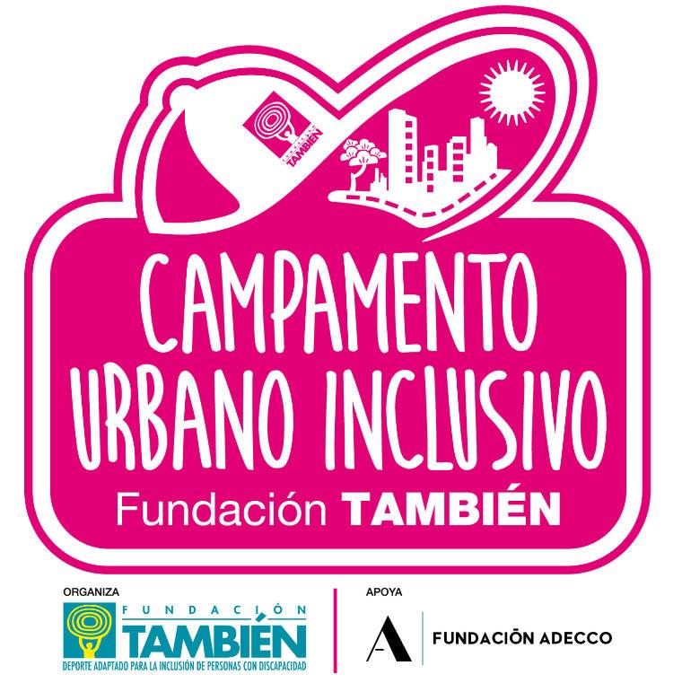 Campamentos Urbanos Inclusivos 2021 con el apoyo de Fundación Adecco.