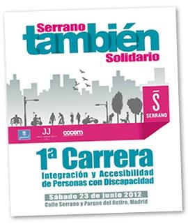 Siempre a la última: Carrera Serrano También Solidario. Muévete por la accesibilidad y la integración.